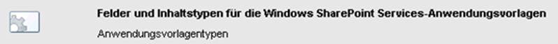 """Das Feature """"Felder und Inhaltstypen für die Windows SharePoint Services-Anwendungsvorlagen"""" legt ContentTypes beim Aktivieren an und entfernt diese beim Deaktivieren."""