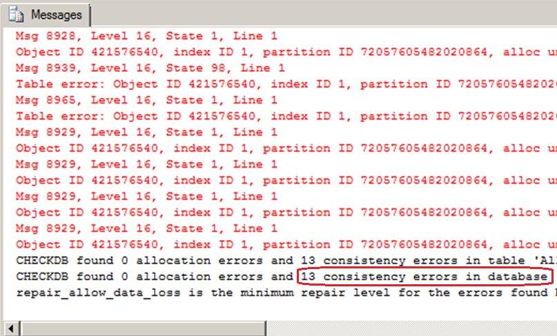 Die auftretenden Inkonsistenzen zeigt DBCC CheckDB auf.